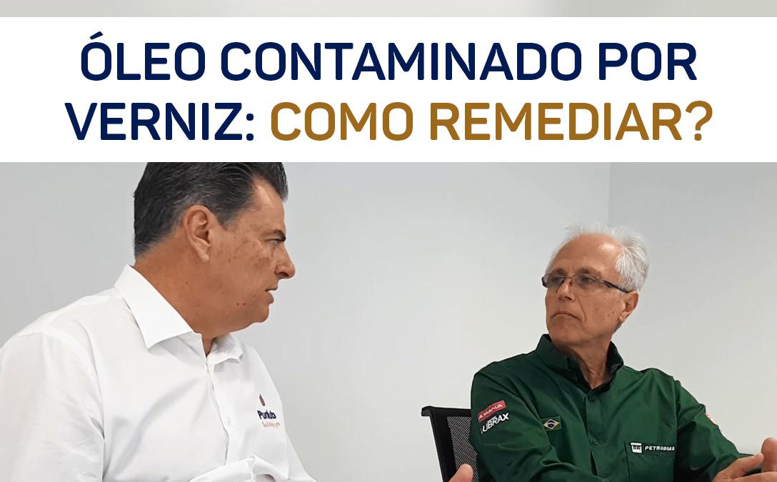 A contaminação por verniz pode ser remediada - Com Antônio Traverso (Petrobrás)